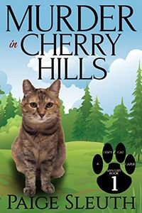 Murder in Cherry Hills by Paige Sleuth