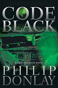 Code Black by Philip Donlay