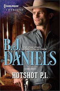 Hotshot P.I. by B. J. Daniels