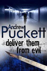 Deliver Them From Evil by Andrew Puckett