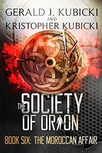 The Society of Orion by Gerald J. Kubicki and Kristopher Kubicki