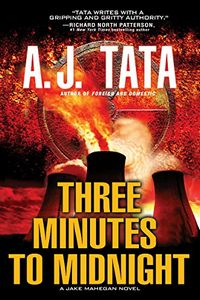 Three Minutes to Midnight by A. J Tata