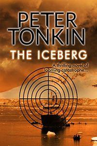 The Iceberg by Peter Tonkin