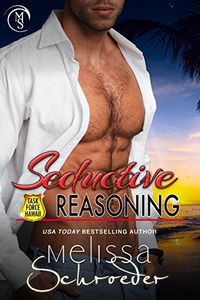 Seductive Reasoning by Melissa Schroeder