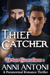 Thief Catcher by Anni Antoni