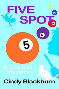 Five Spot by Cindy Blackburn