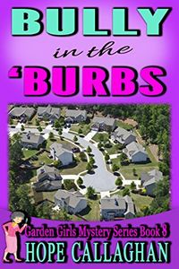 Bully in the Burbs by Hope Callaghan