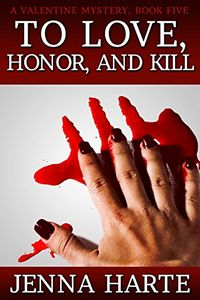 To Love, Honor, and Kill by Jenna Harte