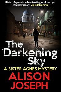 The Darkening Sky by Alison Joseph