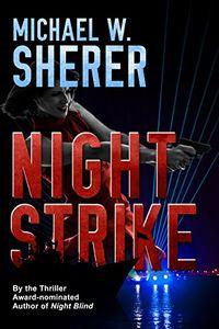 Night Strike by Michael W. Sherer