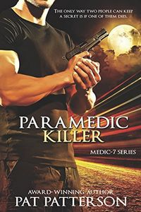 Paramedic Killer by Pat Patterson