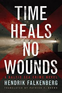 Time Heals No Wounds by Hendrik Falkenberg