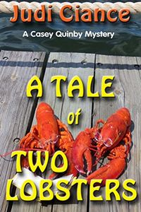 A Tale of Two Lobsters by Judi Ciance