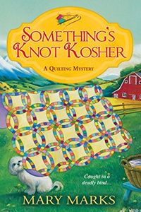 Something's Knot Kosher by Mary Marks