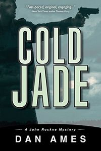 Cold Jade by Dan Ames