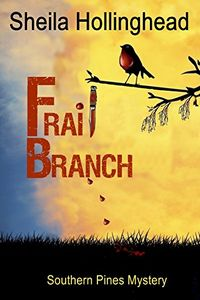 Frail Branch by Sheila Hollilnghead