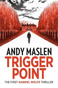 Trigger Point by Andy Maslen