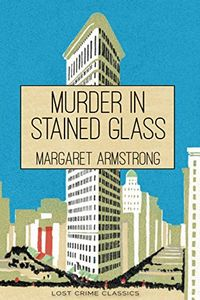 Murder in Stained Glass by Margaret Armstrong
