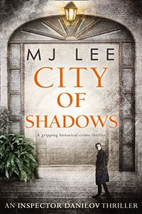 City Of Shadows by M. J. Lee