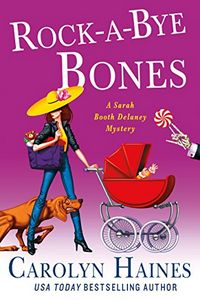 Rock-a-Bye Bones by Carolyn Haines