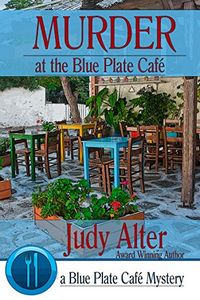 Murder at the Blue Plate Café by Judy Alter