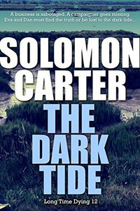 The Dark Tide by Solomon Carter