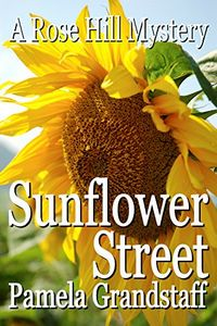 Sunflower Street by Pamela Grandstaff