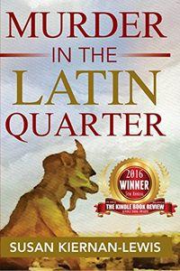 Murder in the Latin Quarter by Susas Kiernan-Lewis