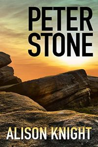 Peter Stone by Alison Knight