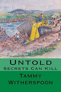 Untold: Secrets Can Kill by Tammy Witherspoon