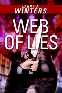 Web of Lies by Larry A. Winters