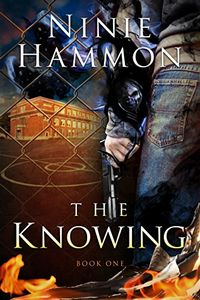 The Knowing by Ninie Hammon