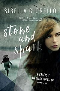 Stone and Spark by Sibella Giorello