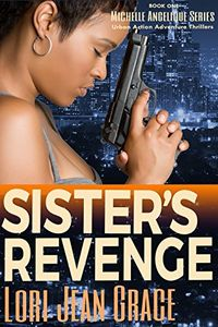 Sister's Revenge by Lori Jean Grace