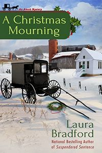 A Christmas Mourning by Laura Bradford