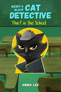 Thief in the School by Amma Lee