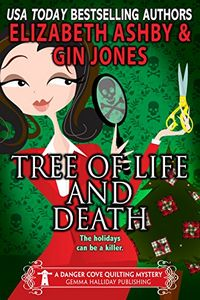 Tree of Life and Death by Elizabeth Ashby and Gin Jones