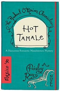 Hot Tamale by Paisley Ray