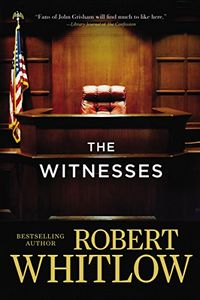 The Witnesses by Robert Whitlow