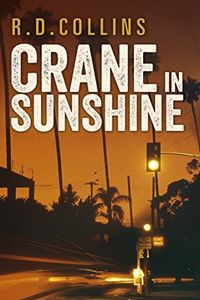 Crane in Sunshine by R. D. Collins