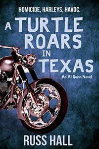 A Turtle Roars in Texas by Russ Hall