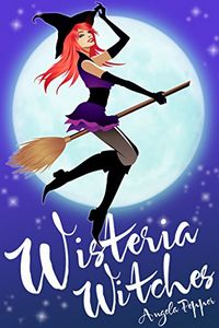 Wisteria Witches by Angela Pepper