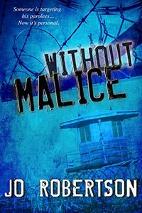 Without Malice by Jo Robertson