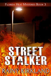 Street Stalker by Rainy Kirkland