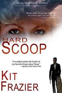 Hard Scoop by Kit Frazier