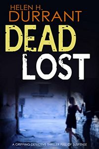 Dead Lost by Helen H. Durrant