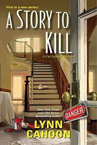 A Story to Kill by Lynn Cahoon