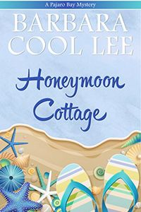 The Honeymoon Cottage by Barbara Cool Lee