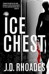 Ice Chest by J. D. Rhoades