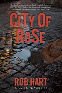 City of Rose by Rob Hart